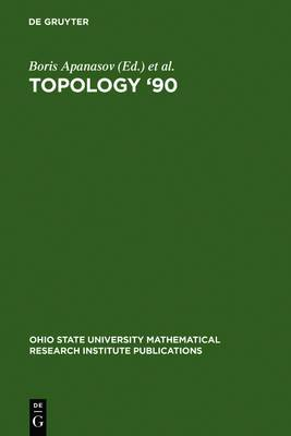 Topology '90: Proceedings of the Research Semester in Low Dimensional Topology at Ohio State University