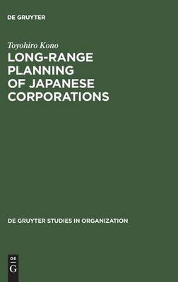 Long-Range Planning of Japanese Corporations