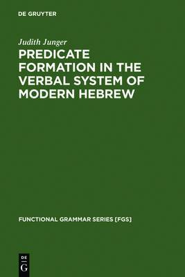 Predicate Formation in the Verbal System of Modern Hebrew