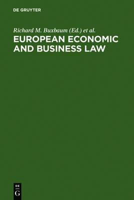 European Economic and Business Law: Legal and Economic Analyses on Integration and Harmonization
