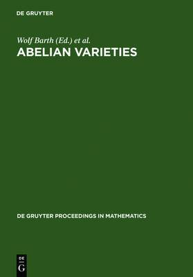 Abelian Varieties: Proceedings of the International Conference, Held in Egloffstein (Germany), October 3-8, 1993