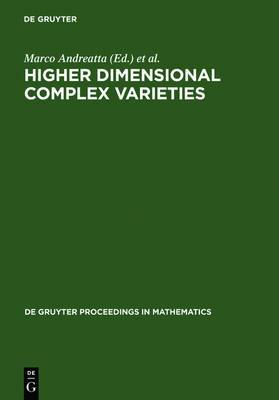 Higher Dimensional Complex Variables: Proceedings of the International Conference Held in Trento, Italy, June 15-24, 1994