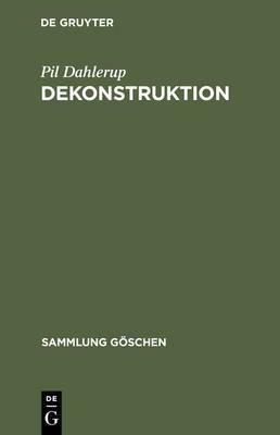 Dekonstrucktion: Die Literaturtheorie Der 1990er
