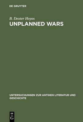 Unplanned Wars: The Origins of the First and Second Punic Wars