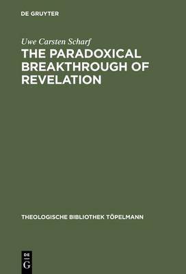 The Paradoxical Breakthrough of Revelation: Interpreting the Divine-Human Interplay in Paul Tillich's Work 1913-1964