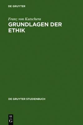 Grundlagen Der Ethik: 2, Uberarbeitete Auflage