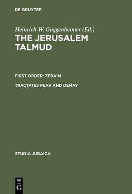 Talmud: First Order - Zeraim, Tractates Peah and Demay