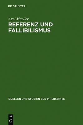 Referenz Und Fallibilismus