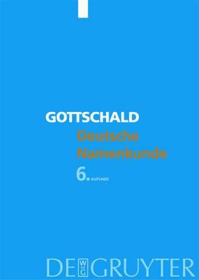 Deutsche Namenkunde: Mit Einer einfuhrung in die Familiennamenkunde