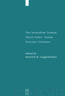 The Jerusalem Talmud: Third Order - Nasim: Translation and Commentary