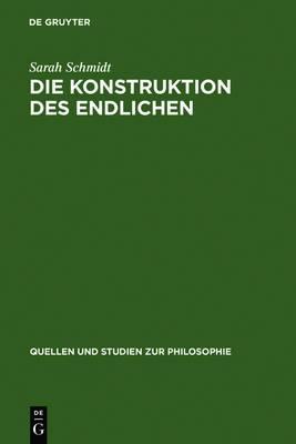 Die Konstruktion des Endlichen: Schleiermachers Philosophie der Wechselwirkung
