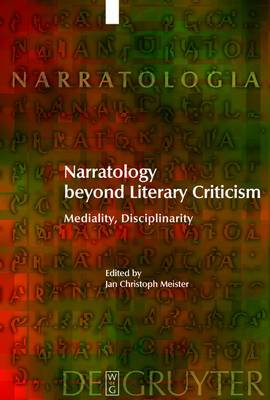Narratology beyond Literary Criticism: Mediality, Disciplinarity