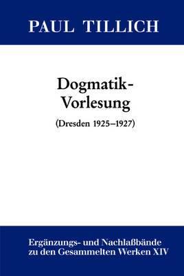 Dogmatik-Vorlesung: (Dresden 1925-1927)