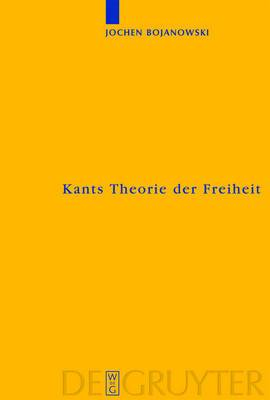 Kants Theorie der Freiheit: Rekonstruktion und Rehabilitierung