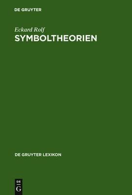Symboltheorien: Der Symbolbegriff im Theoriekontext