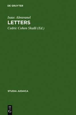Isaac Abravanel - Letters: Edition, Translation and Introduction