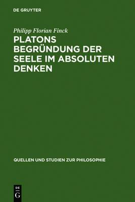 Platons Begr ndung Der Seele Im Absoluten Denken