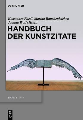 Handbuch Der Kunstzitate: Malerei, Skulptur, Fotografie in Der Deutschsprachigen Literatur Der Moderne