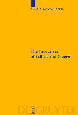 Invectives of Sallust and Cicero: Critical Edition with Introduction, Translation, and Commentary