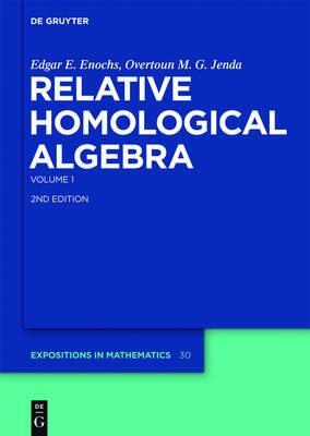 Relative Homological Algebra: Volume 1