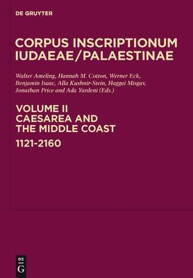 Caesarea and the Middle Coast: 1121-2160: Volume 2