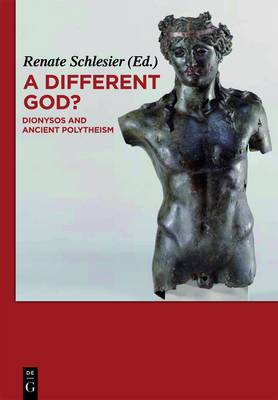 A Different God?: Dionysos and Ancient Polytheism