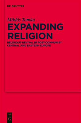 Expanding Religion: Religious Revival in Post-Communist Central and Eastern Europe