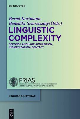 Linguistic Complexity: Second Language Acquisition, Indigenization, Contact