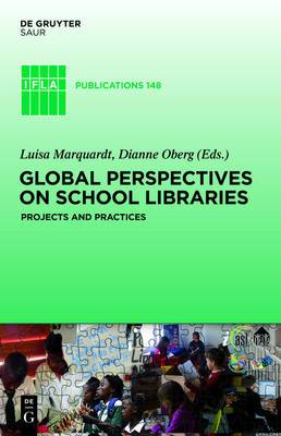 Global Perspectives on School Libraries: Projects and Practices