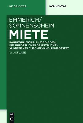 Miete: Handkommentar.  535 bis 580a des Burgerlichen Gesetzbuches. Allgemeines Gleichbehandlungsgesetz