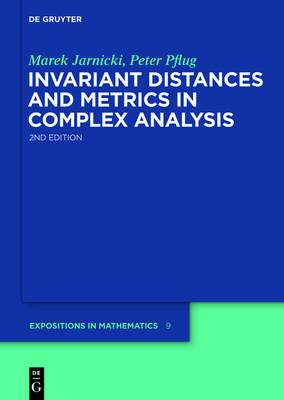 Invariant Distances and Metrics in Complex Analysis