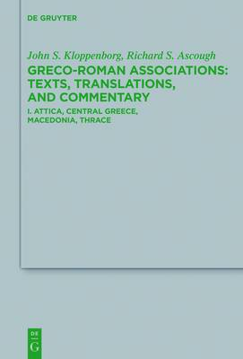 Attica, Central Greece, Macedonia, Thrace: Texts, Translations, and Commentary: Volume I / 181