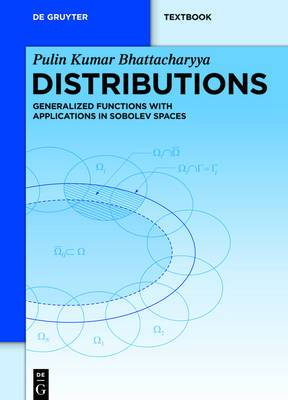 Distributions: Generalized Functions with Applications in Sobolev Spaces