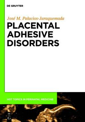 Placental Adhesive Disorders