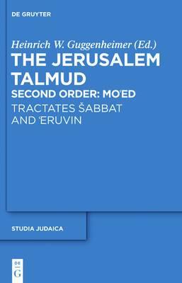 Tractates Sabbat and Eruvin