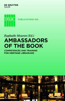 Ambassadors of the Book: Competences and Training for Heritage Librarians