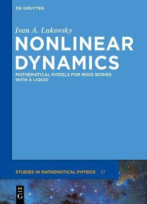 Nonlinear Dynamics: Mathematical Models for Rigid Bodies with a Liquid