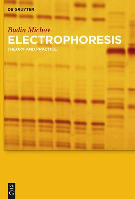 Electrophoresis: Theory and Practice