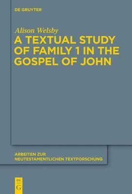 Textual Study of Family 1 in the Gospel of John