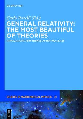 General Relativity: The Most Beautiful of Theories: Applications and Trends After 100 Years