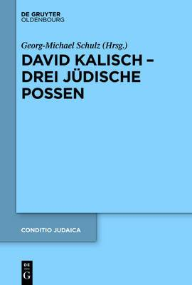 David Kalisch - Drei J�dische Possen