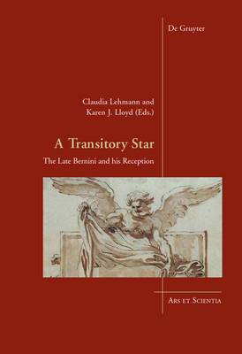 A Transitory Star: The Late Bernini and His Reception
