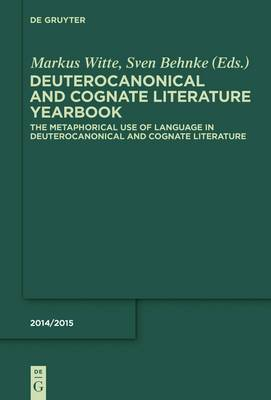 The Metaphorical Use of Language in Deuterocanonical and Cognate Literature