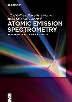 Atomic Emission Spectrometry: AES - Spark, Arc, Laser Excitation
