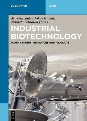 Industrial Biotechnology: Plant Systems, Resources and Products