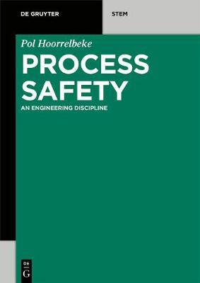Process Safety: An Engineering Discipline