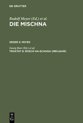 Rosch Ha-Schana (Neujahr): Text, Ubersetzung Und Erklarung. Nebst Einem Textkritischen Anhang