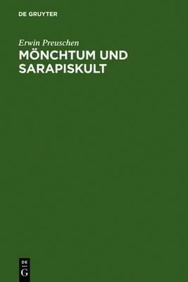 Monchtum Und Sarapiskult