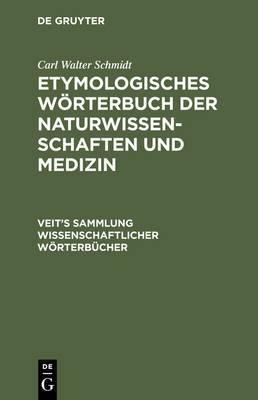 Etymologisches Worterbuch Der Naturwissenschaften Und Medizin