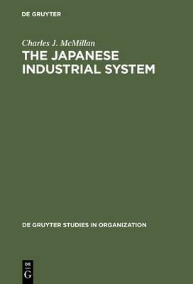 The Japanese Industrial System